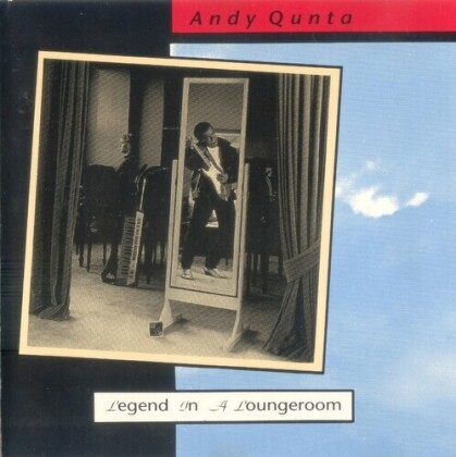 Andy Qunta - Legend In A Loungeroom (Deluxe Edition)