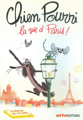Chien Pourri, la vie à Paris! (Arte Éditions)
