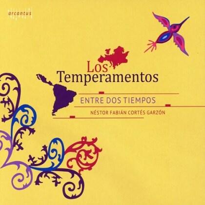 Los Temperamentos & Néstor Fabián Cortés Garzón - Entre Dos Tiempos