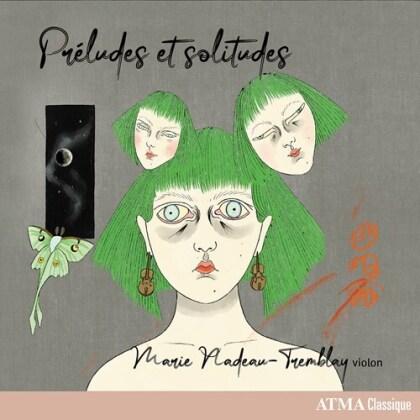 Marie Nadeau-Tremblay - Preludes Et Solitudes
