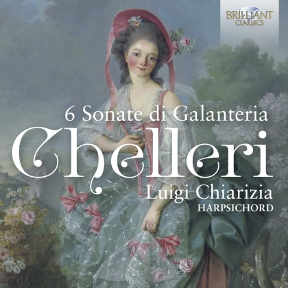 Fortunato Chelleri (1690-1757) & Luigi Chiarizia - 6 Sonate Di Galanteria