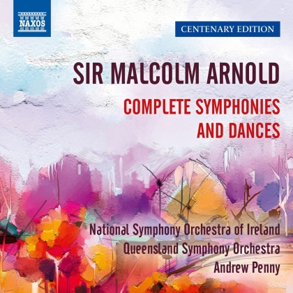 Sir Malcolm Arnold (1921-2006), Andrew Penny, Queensland Symphony Orchestra & National Symphony Orchestra of Ireland - Complete Symphonies And Dances (6 CDs)
