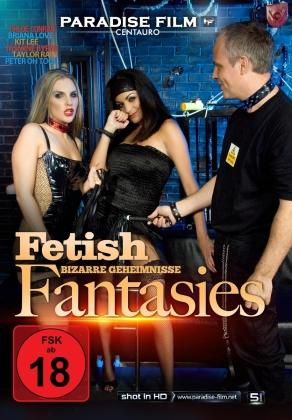 Fetish Fantasies - Bizarre Geheimnisse