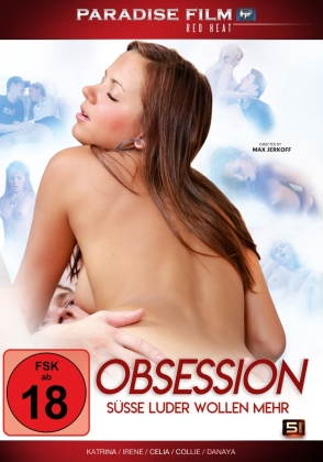 Obsession - Süsse Luder wollen mehr