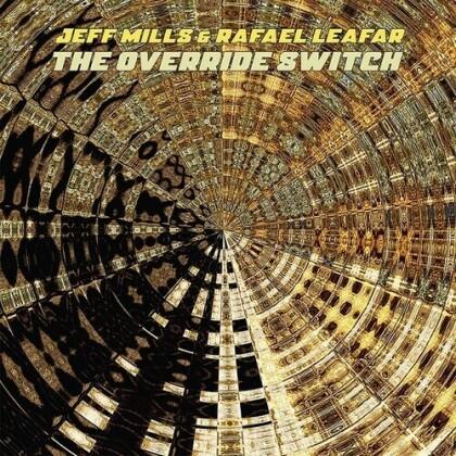 Jeff Mills & Rafael Leafar - Override Switch (2 LPs)