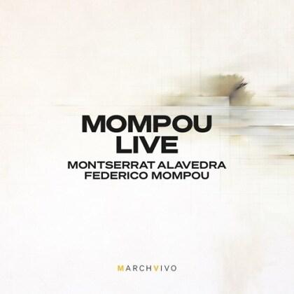 Federico Mompou (1893-1987), Montserrat Alavedra & Federico Mompou (1893-1987) - Mompoou Live - Musica Callada