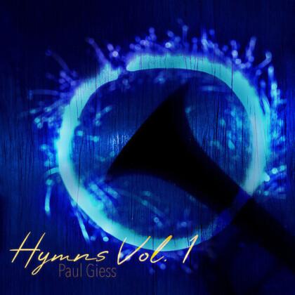 Paul Giess - Hymns Vol. 1