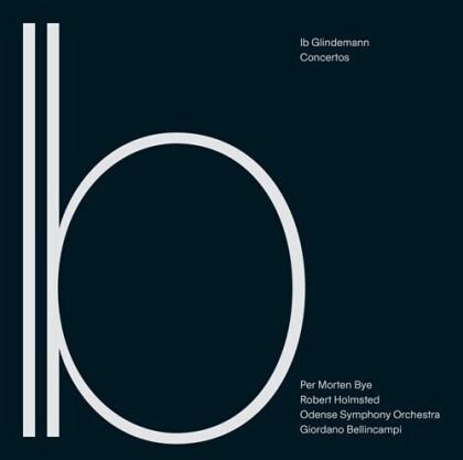Robert Holmsted, Ib Glindemann, Giordano Bellincampi & Odense Symphony Orchestra - Concertos (Hybrid SACD)