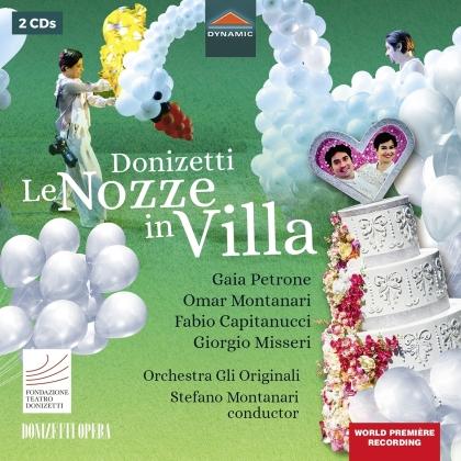 Orchestra Gli Originali, Gaetano Donizetti (1797-1848), Stefano Montanari, Gaia Petrone & Omar Montanari - Le Nozze In Villa (World Premiere Recording, 2 CDs)