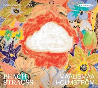 Strauss, Eriikka Maalismaa & Emil Holström - Violin Sonatas - Beach - Strauss