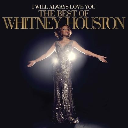 Whitney Houston - I Will Always Love You - The Best Of Whitney Houston (2021 Reissue, Arista, 2 LPs)