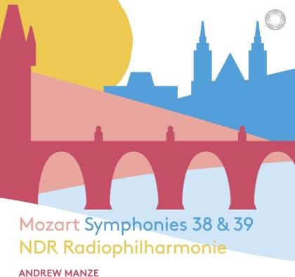 NDR Radiophilharmonie, Wolfgang Amadeus Mozart (1756-1791) & Andrew Manze - Symphonies 38 & 39