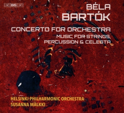 Béla Bartók (1881-1945), Susanna Mälkki & Helsinki Philharmonic Orchestra - Concerto For Orchestra - Music For Strings, Percussion & Celesta (Hybrid SACD)