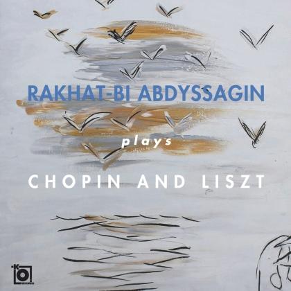 Rakhat-Bi Abdyssagin - Rakhat-Bi Abdyssagin Plays Chopin And Liszt