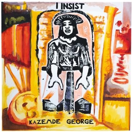 Kazemde George - I Insist (Digipack)