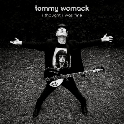Tommy Womack - I Thought I Was Fine (Digipack)
