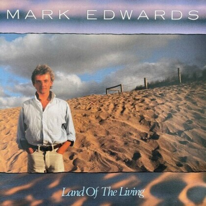 Mark Edwards - Land Of The Living (2021 Reissue, Deluxe Edition, 2 CDs)