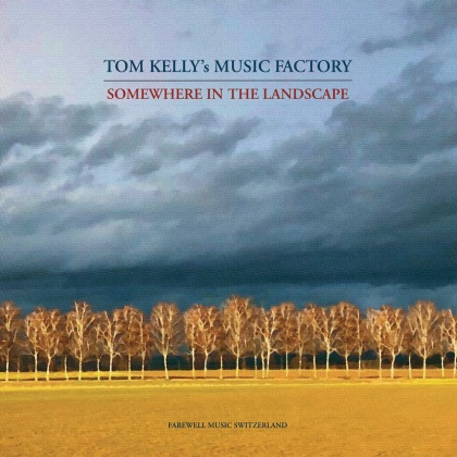 Tom Kelly's Music Factory - Somewhere In The Landscape