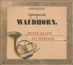Renée Allen & Zvi Meniker - Salonmusik Fur Waldhorn - Edition A.E. Fischer, Bremer