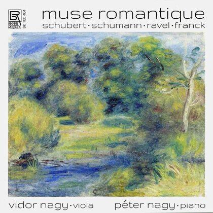 Franz Schubert (1797-1828), Robert Schumann (1810-1856), Maurice Ravel (1875-1937), César Franck (1822-1890), Vidor Nagy, … - Muse Romantique