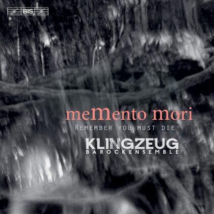 Klingzeug Barockensemble - Memento Mori - Remember You Must Die (Hybrid SACD)
