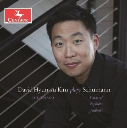 Robert Schumann (1810-1856) & David Hyun-Su Kim - Piano Works - Carnaval, Papillons, Arabeske