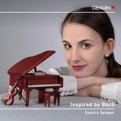Samira Spiegel & Johann Sebastian Bach (1685-1750) - Inspired By Bach