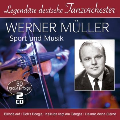 Werner Müller - Sport und Musik (Legendäre deutsche Tanzorchester) (2 CDs)