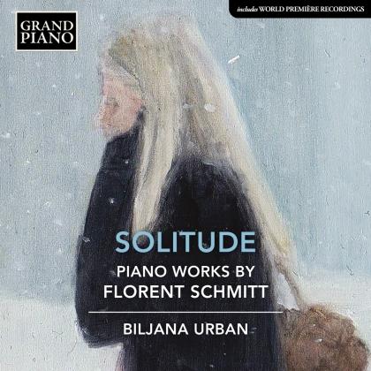 Florent Schmitt (1870-1958) & Biljana Urban - Piano Works