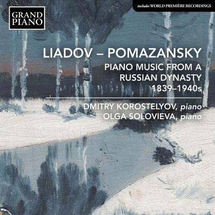 Konstantin Nikolayevich Liadov (1820-1871), Eugeny Ivanovich Pomazansky (1883-1948), Konstantin Afanasievich Antipov (1858-1936), Ivan Aeksandrovich Pomazansky (1848-1918), Anatoly Konstantinovich Liadov (1855-1914), … - Liadov - Pomazansky - Piano Music From A Russion Dynasty 1839-1940s