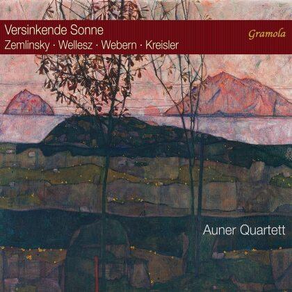 Auner Quartett, Alexander von Zemlinsky (1871-1942), Egon Wellesz (1885-1974), Anton von Webern (1883-1945) & Fritz Kreisler (1875-1962) - Versinkende Sonne