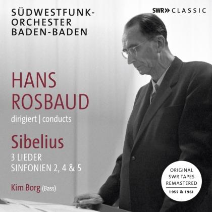 Hans Rosbaud, Jean Sibelius (1865-1957) & Kim Borg - 3 Lieder & Sinfonien 2, 4 & 5 (2 CDs)