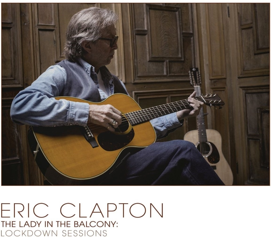 Eric Clapton - Lady In The Balcony: Lockdown Sessions (Jewelcase, 4/4 Tray Card, 16 PG Booklet)