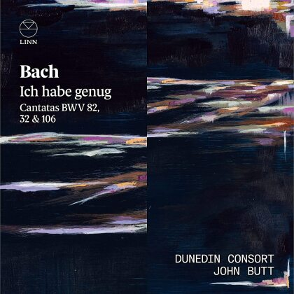 Dunedin Consort, Johann Sebastian Bach (1685-1750), John Butt, Joanne Lunn & Katie Bray - Ich Habe Genug - Cantatas BWV 82, 32 & 106
