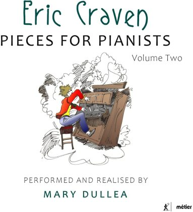 Eric Craven & Mary Dullea - Pieces For Pianists 2 (2017-2019)