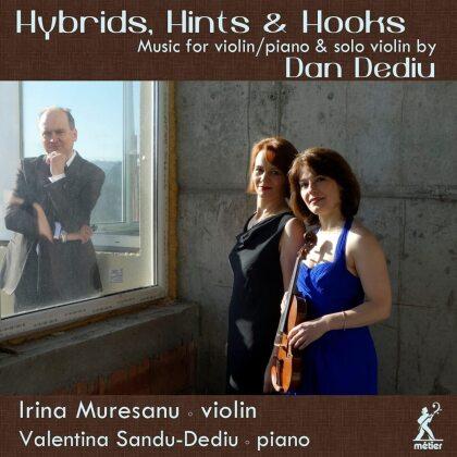 Dan Dediu, Irina Muresanu & Valentina Sandu-Dediu - Hybrids Hints & Hooks
