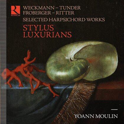 Matthias Weckmann (1616-1674), Franz Tunder (1614/15-1667), Johann Jakob Froberger (1616-1667), Heinrich Scheidemann, Christian Ritter, … - Stylus Luxurians