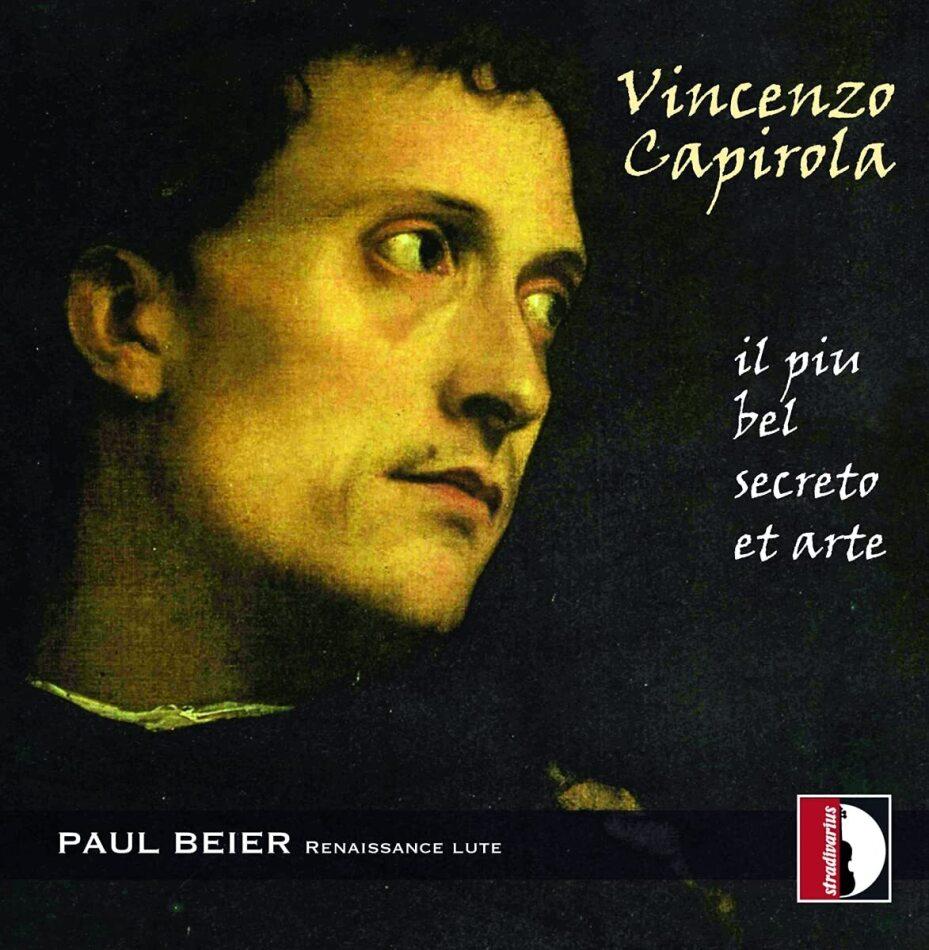 Vincenzo Capirola (1474- post 1548) & Paul Beier - Il Piu Bel Secreto Et Arte