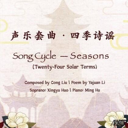 Cong Liu, Xingyu Huo, Ming Hu & Yajuan Li - Song Cycle: Seasons - Twenty-Four Solar Terms
