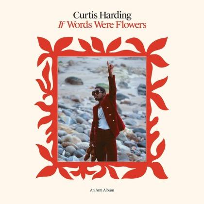 Curtis Harding - If Words Were Flowers (Gatefold, LP)