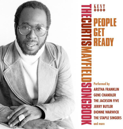 People Get Ready - The Curtis Mayfield Songbook