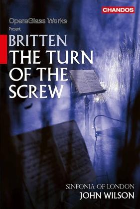 Sinfonia Of London & John Wilson - Britten: The Turn Of The Screw