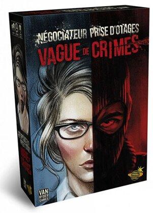 Négociateur Prise d'Otage - Vague de crimes