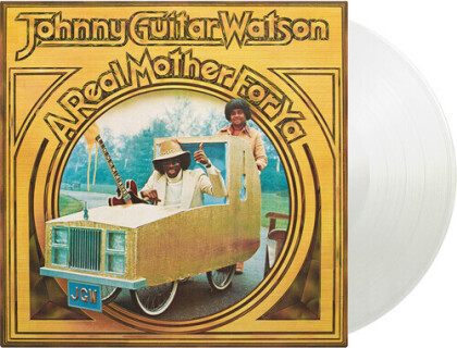Johnny Guitar Watson - A Real Mother For Ya (2021 Reissue, Bonustrack, 750 Copies, Music On Vinyl, Clear Vinyl, LP)