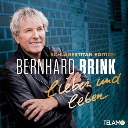 Bernhard Brink - Lieben Und Leben (Schlagertitan-Edition, 2 CDs)