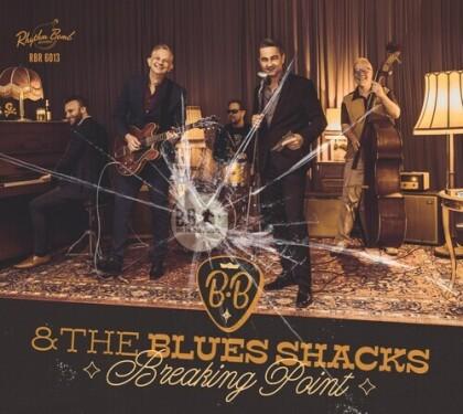 B.B. & The Blues Shacks - Breaking Point