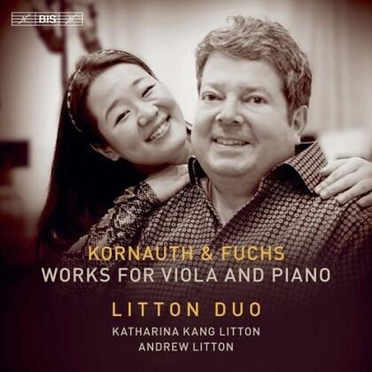 Egon Kornauth (1891-1959), Robert Fuchs (1847-1927), Katharina Kang Litton & Sir Andrew Litton - Works For Viola & Piano (Hybrid SACD)