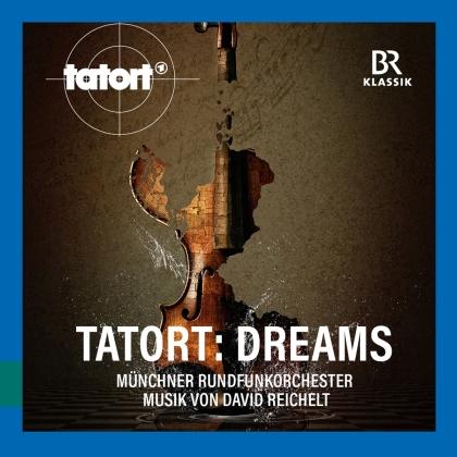 Kowalewitz, Schirmer, David Reichelt & Münchner Rundfunkorchester - Tatort: Dreams