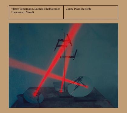 Daniela Niedhammer & Viktor Töpelmann - Harmonice Mundi