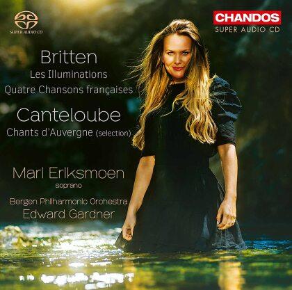 Benjamin Britten (1913-1976), Edward Gardner, Mari Eriksmoen & Bergen Philharmonic Orchestra - Les Illuminations, Quatre Chansons Françaises - Chants d'Auvergne (Selection) (Hybrid SACD)